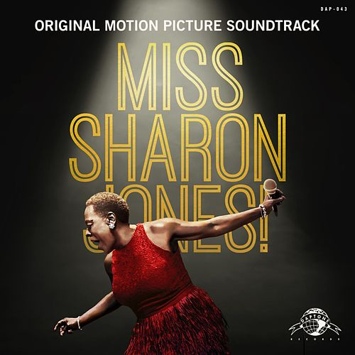 Miss Sharon Jones! (Original Motion Picture Soundtrack) de Sharon Jones & The Dap-Kings