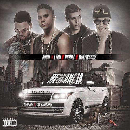 Mercancia (feat. Lyan, Noriel & Miky Woodz) by Juhn