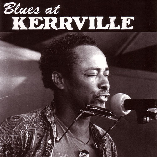 Blues at Kerrville by Various Artists