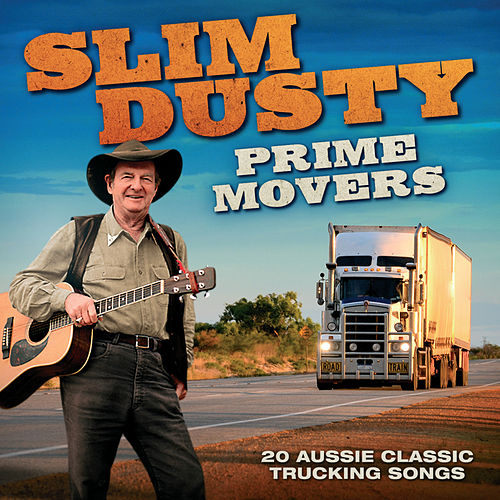 Prime Movers van Slim Dusty