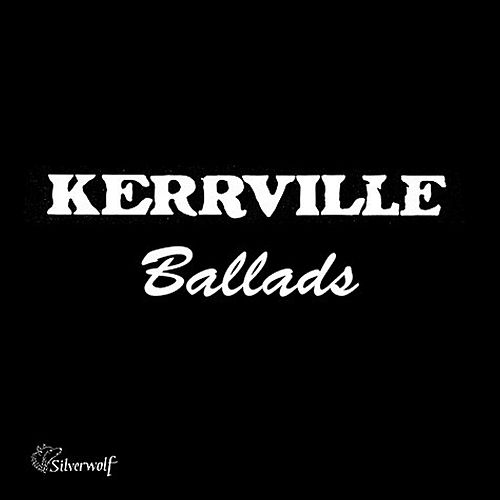 Kerrville Ballads by Various Artists