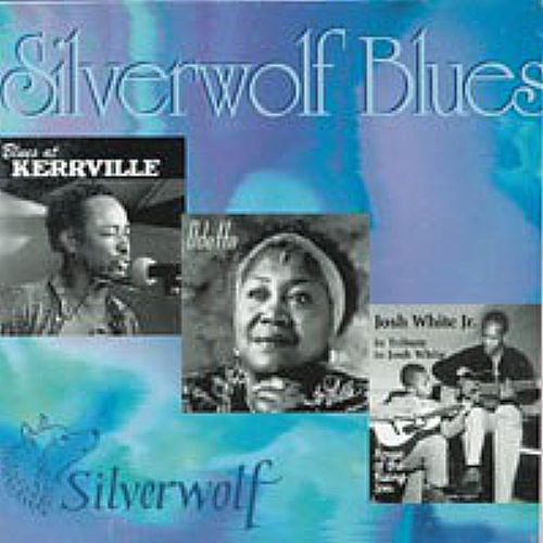 Silverwolf Blues by Various Artists