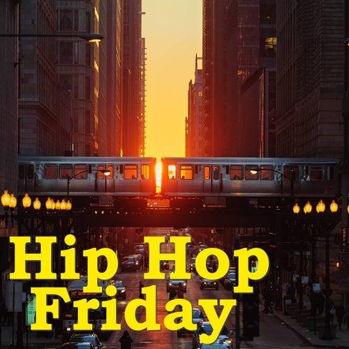 Hip Hop Friday de Various Artists