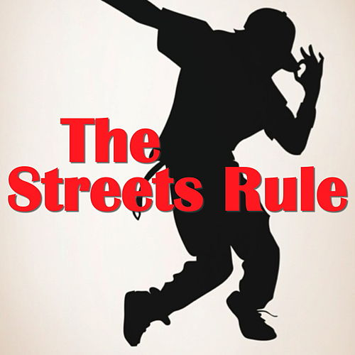 The Streets Rule by Various Artists