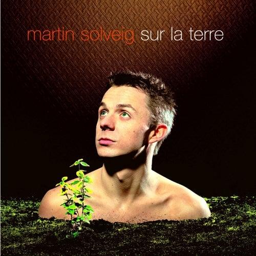 Sur La Terre by Martin Solveig