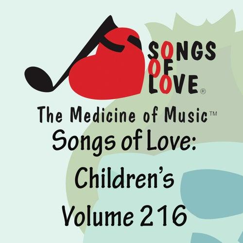 Songs of Love: Children's, Vol. 216 von Various Artists
