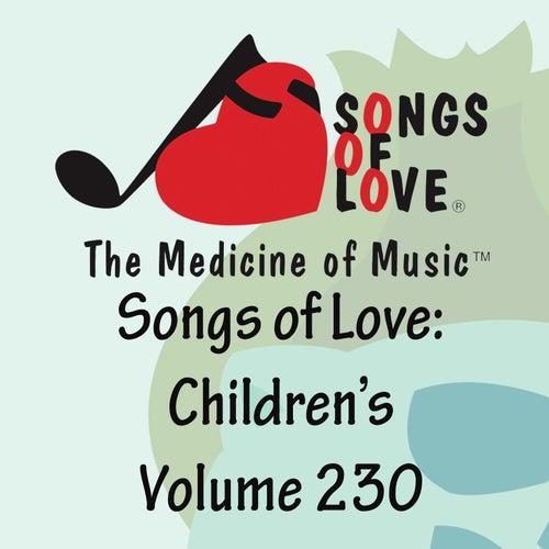 Songs of Love: Children's, Vol. 230 von Various Artists