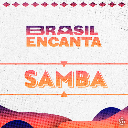 Brasil Encanta - Samba von Various Artists