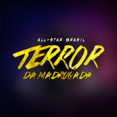 Terror da Madrugada de All Star Brasil