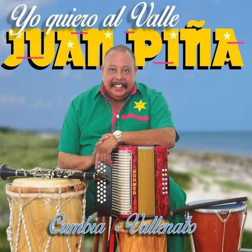 Yo Quiero al Valle de Juan Piña