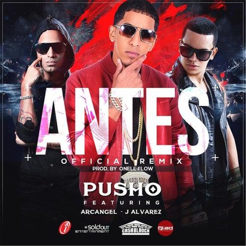 Antes (Remix) von Pusho