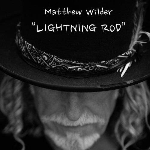 Lightning Rod by Matthew Wilder