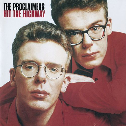 Hit the Highway de The Proclaimers