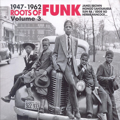 Roots Of Funk 1947-1962 Vol.3 de Various Artists