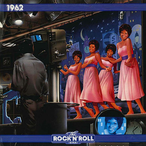 The Rock N Roll Era 1962 de Various Artists