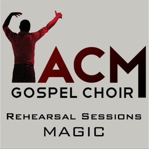 Magic de ACM Gospel Choir