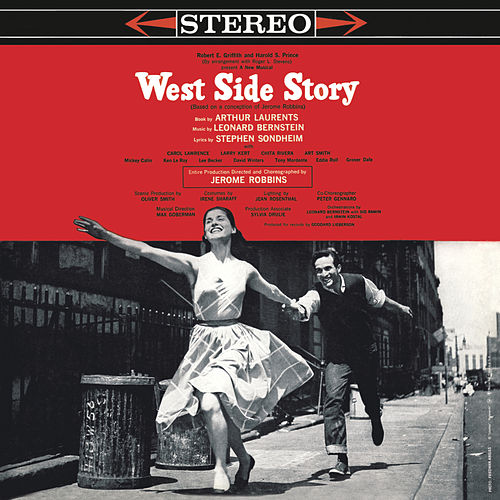 West Side Story (Original Broadway Cast Recording) by Leonard Bernstein, Hildegard Behrens, Peter Hofmann, Yvonne Minton, Bernd Weikl, Hans Sotin, Symphonieorchester des Bayerischen Rundfunks
