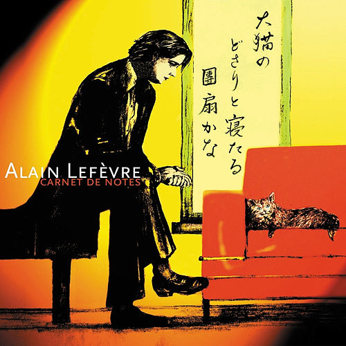 Carnet De Notes de Alain Lefèvre