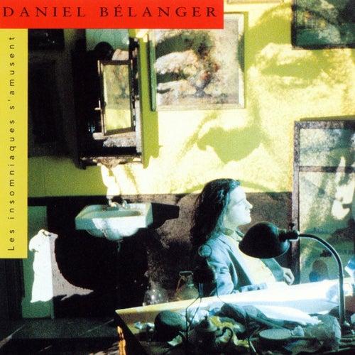 Les Insomniaques S'amusent by Daniel Bélanger