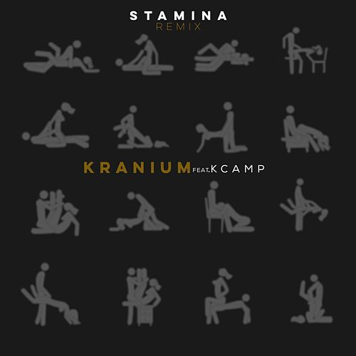 Stamina (feat. K Camp) (Remix) by Kranium