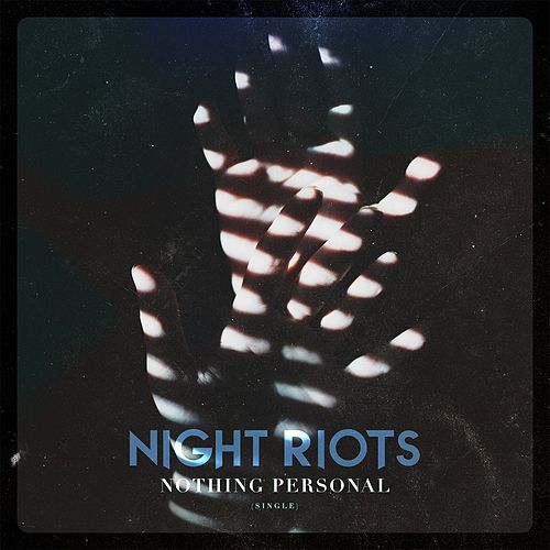 Nothing Personal by Night Riots