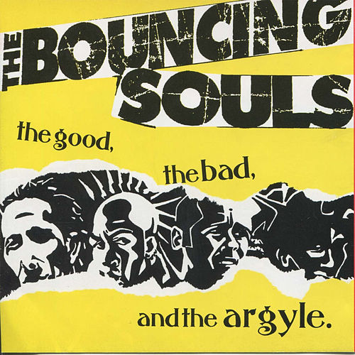 The Good, The Bad, And The Argyle de Bouncing Souls