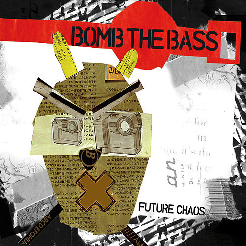 Future Chaos de Bomb the Bass
