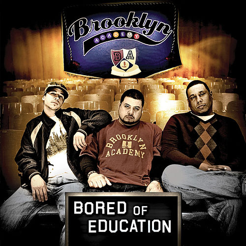 Bored Of Education by Brooklyn Academy