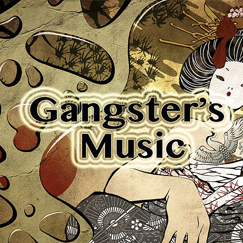 Gangster's Music by Various Artists