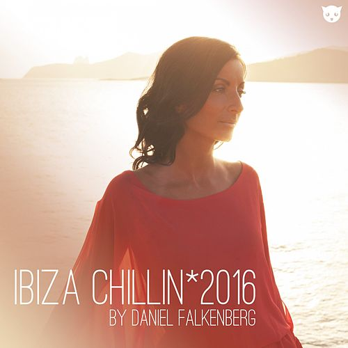 Ibiza Chillin' 2016 von Various Artists