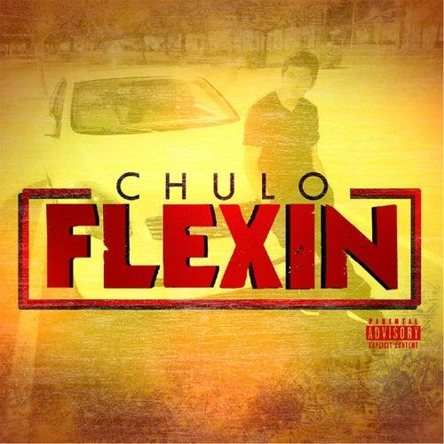 Flexin de El Chulo