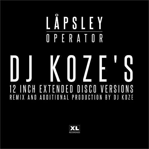 Operator (DJ Koze's 12 inch Extended Disco Versions) by Låpsley