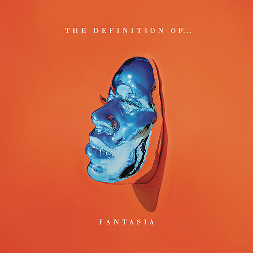 The Definition Of... de Fantasia