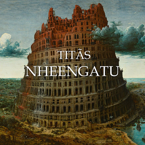 Nheengatu de Titãs