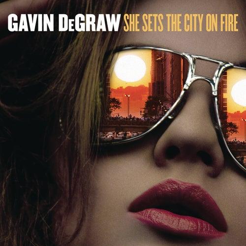 She Sets The City On Fire de Gavin DeGraw