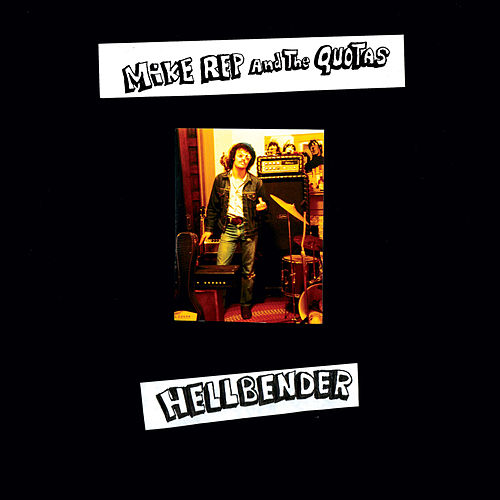 Hellbender 1975-78 by Mike Rep And The Quotas