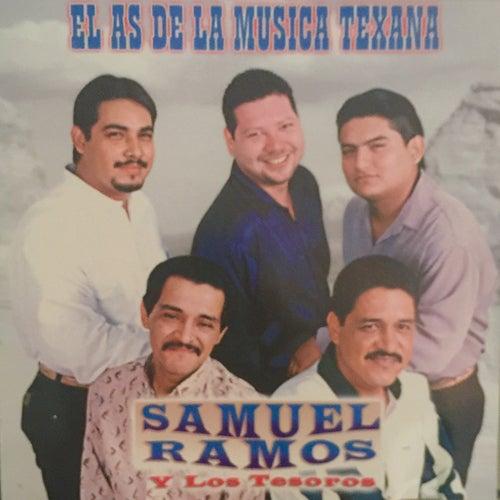 El As de la Musica Texana by Samuel Ramos Y Los Tesoros