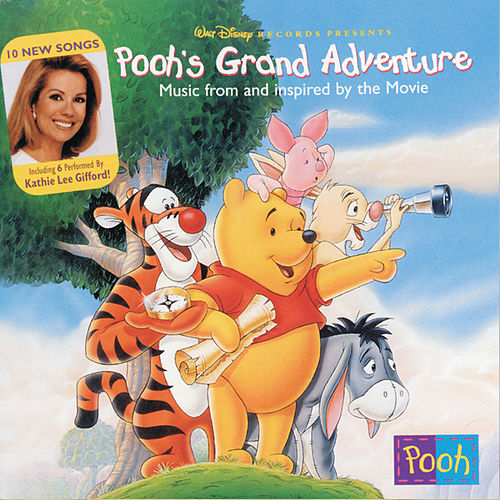 Pooh's Grand Adventure by Kathie Lee Gifford