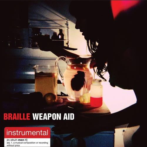 Weapon Aid: Instrumentals by Braille