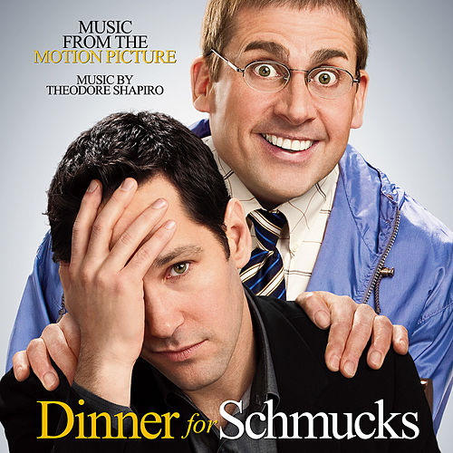 Dinner for Schmucks (Music from the Motion Picture) van Theodore Shapiro