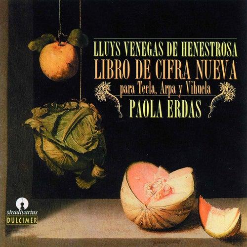 Libro de Cifra Nueva para Tecla, Arpa y Vihuela de Paola Erdas
