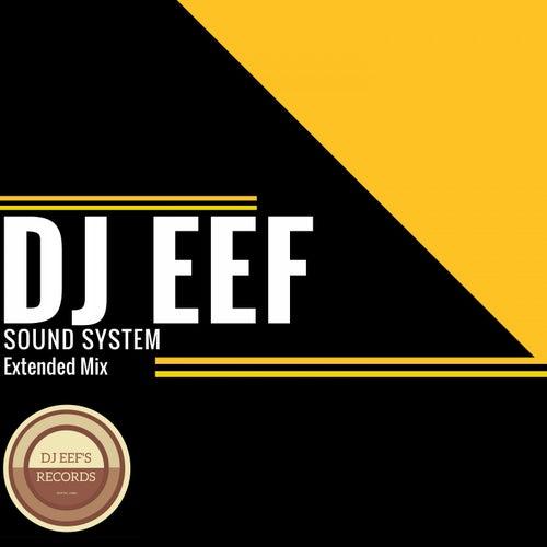 Sound System (Extended Mix) de DJ Eef