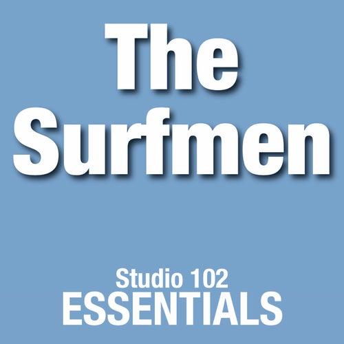 The Surfmen: Studio 102 Essentials by The Surfmen