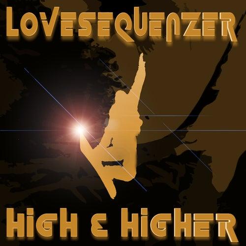 High & Higher von Lovesequenzer
