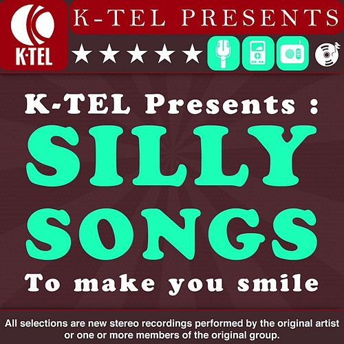 Silly Songs To Make You Smile by Various Artists