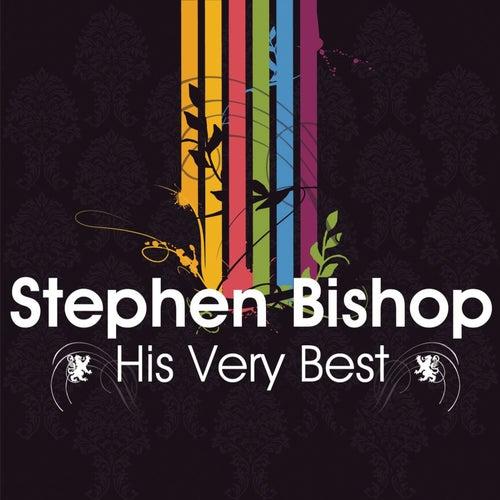 Stephen Bishop - His Very Best de Stephen Bishop