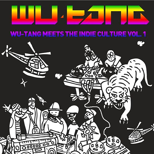 Wu-tang Meets The Indie Culture von Various Artists