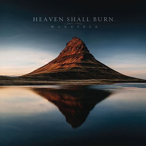 Wanderer by Heaven Shall Burn