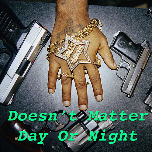 Doesn't Matter Day Or Night de Various Artists