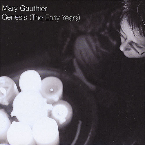 Genesis by Mary Gauthier